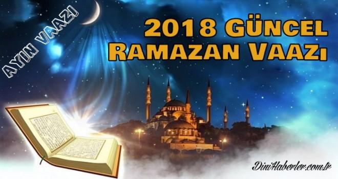 2018 Güncel Ramazan Ayı Vaazı