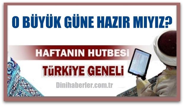 06.05.2016 Tarihli okunacak hutbe.. Turkiye Genel