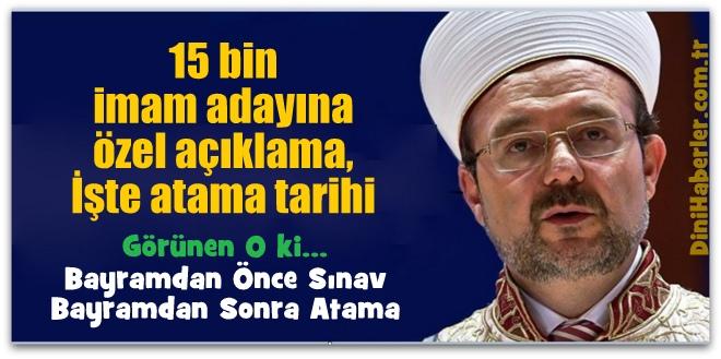 15 bin imam adayına özel açıklama, İşte atama tarihi