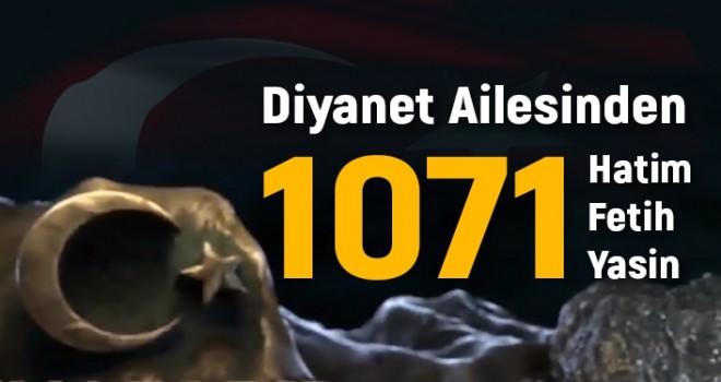 Diyanet Ailesinden Malazgirt Yiğitleri ve Şehitlerimize 1071 Hatim