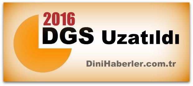2016 DGS Başvuru Tarihi Uzatıldı