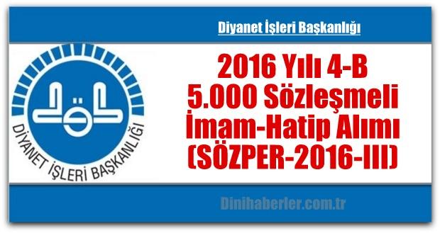 2016 Yılı 4-B Sözleşmeli İmam-Hatip Alımı (SÖZPER-2016-III)