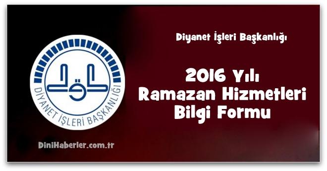 2016 Yılı Ramazan Hizmetleri Bilgi Formu