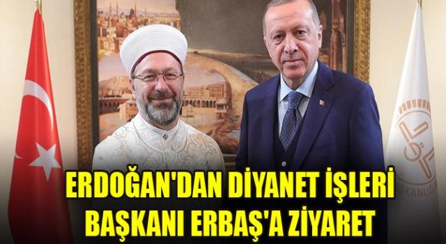 Cumhurbaşkanı Erdoğan, Diyanet'i ziyaret etti