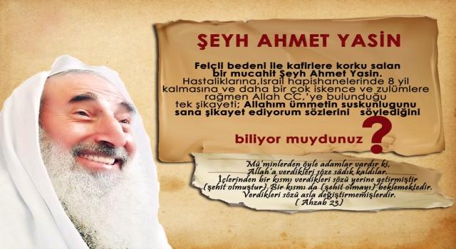 Bir Direniş Sembolü, Şeyh Ahmed Yasin