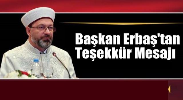 Başkan Erbaş'tan Teşekkür Mesajı