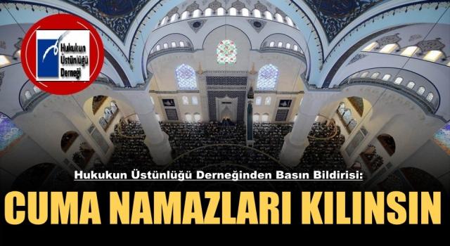 Camilerde Cuma Namazları Kılınsın