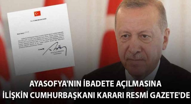 Ayasofya Kararnamesi Resmi Gazete'de