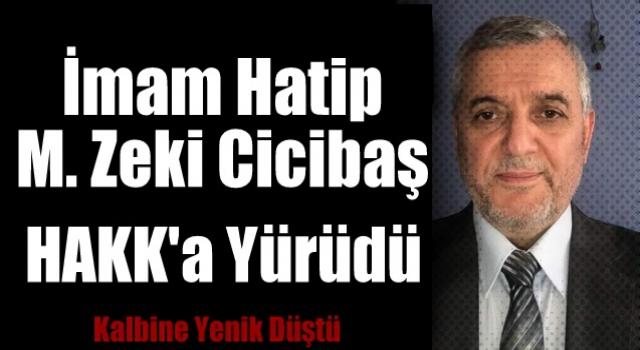 İmam Hatip Mehmet Cicibaş Hakka Yürüdü
