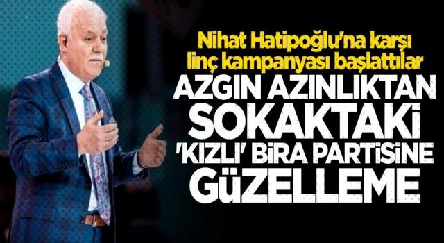 Nihat Hatipoğlu'na karşı linç kampanyası