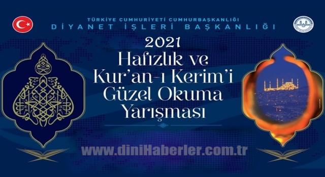 2021 Diyanet Hafızlık ve Kuranı Kerimi Güzel Okuma Yarışması