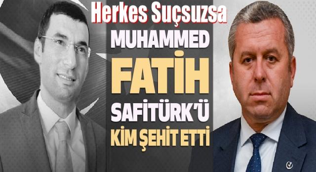 Derik Kaymakamı Muhammed Fatih Safitürk'ü Kim Şehit Etti?
