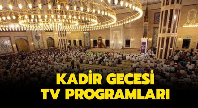 Kadir Gecesi TV Programları