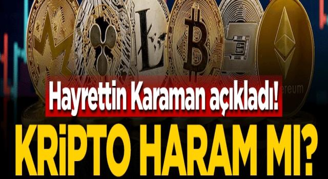 Hayrettin Karaman'dan kripto para fetvası, Haramdır