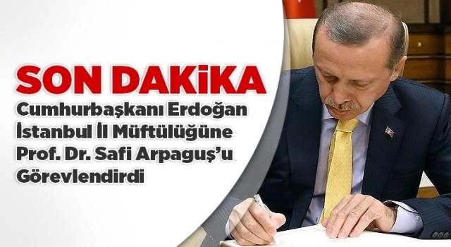 Yeni İstanbul İl Müftüsü Safi Arpaguş