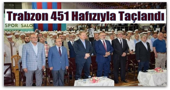Trabzon'da 451 Hafız İcazetlerini Aldı