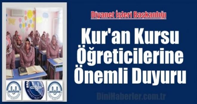 Kur'an Kursu Öğreticilerine Özel Duyuru