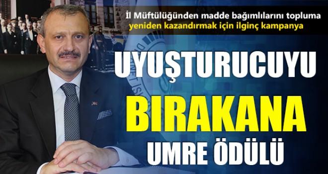 İzmir Müftüsünden Uyuşturucuyu Bırakana Umre Hediyesi...