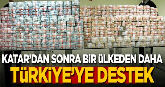 Katar'dan sonra bir ülkeden daha Türkiye'ye destek!