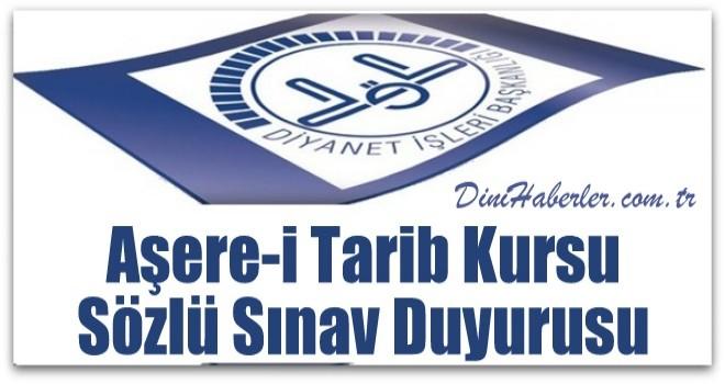 Aşere-i Tarib Kursu Sözlü Sınav Duyurusu