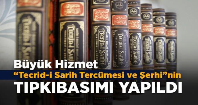 Diyanet'ten büyük hizmet, Tecrid-i Sarih Tercümesi ve Şerhi