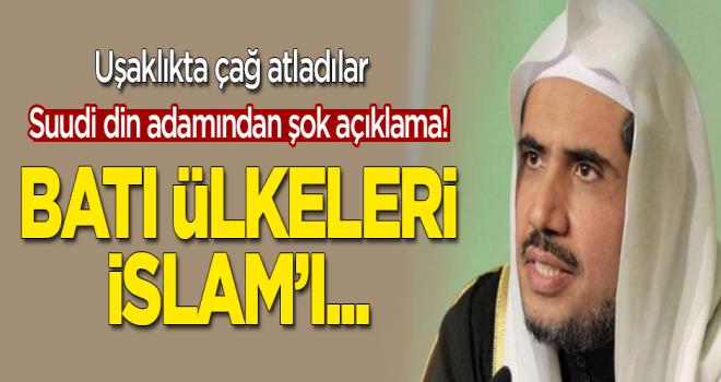 Suudi din adamından şok açıklama! 'Batı ülkeleri İslam'ı...'