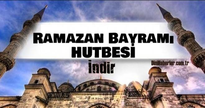 Diyanet Ramazan Bayramı Hutbesi