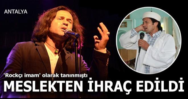 Rockçı imam Ahmet Muhsin meslekten ihraç edildi