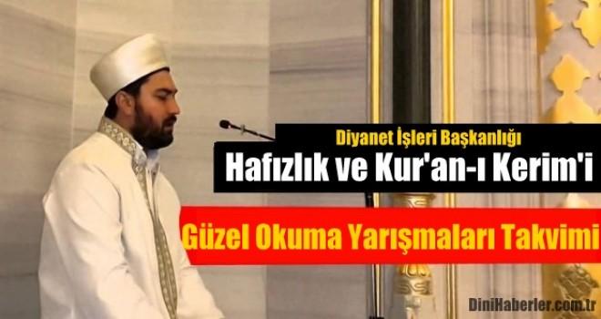 Hafızlık ve Kur'an-ı Kerim'i Güzel Okuma Yarışmaları Takvimi
