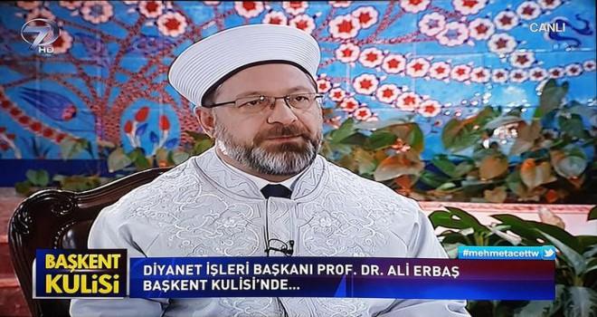 Diyanet İşleri Başkanı Erbaş, Kanal 7'nin canlı yayın konuğu oldu