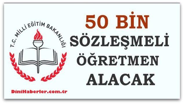 50 bin sözleşmeli öğretmen alınacak