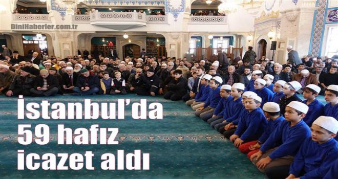 İstanbul'da 59 hafız icazet aldı