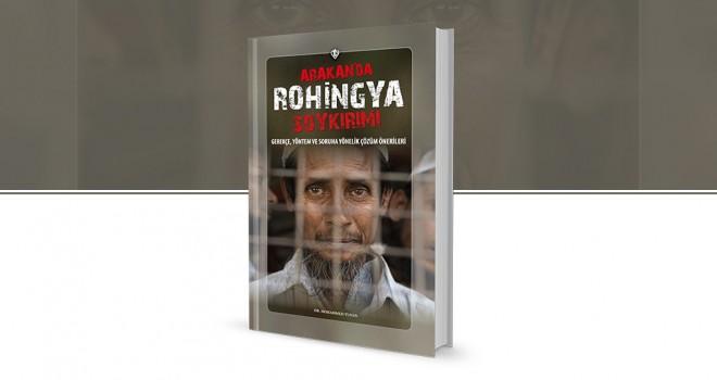 Arakan'da Rohingya Soykırımı kitabı Türkçe'ye çevrildi