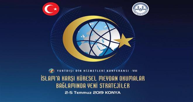 8. Yurtdışı Din Hizmetleri Konferansı Konya'da yapılacak