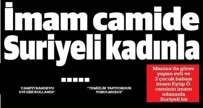 İmam camide Suriyeli kadınla ...