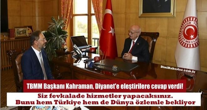 TBMM Başkanı Kahraman, Diyanet İşleri Başkanı Erbaş'ı kabul etti…