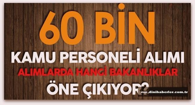 60 Bin Memur Alınacak