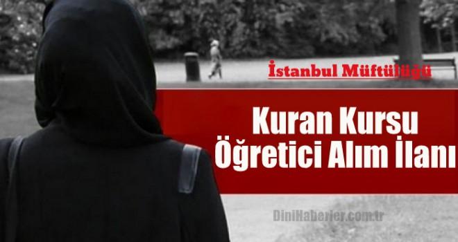 İstanbul Müftülüğü Geçici Kuran Kursu Öğreticisi Alım İlanı
