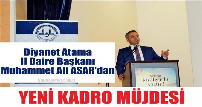 Atama II Daire Başkanı ASAR'dan Müjdeli Haber