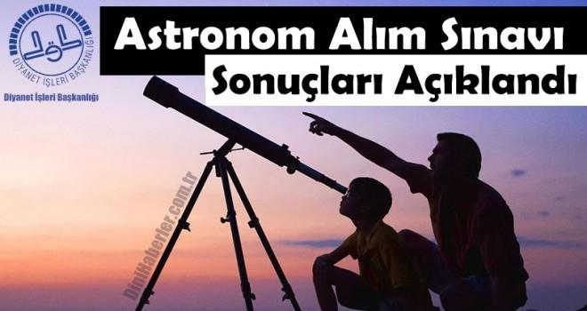 Astronom Alım Sınavı Sonuçları Açıklandı