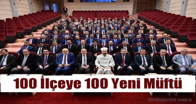100 İlçenin Yeni Müftüleri Atandı