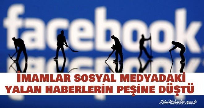 İmamlar sosyal medyadaki yalan haberlerin peşine düştü