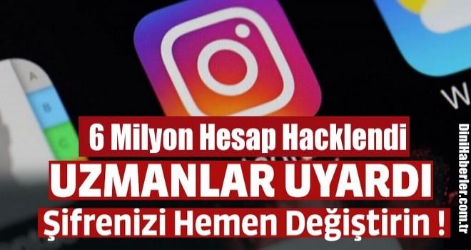 Instagram kullanıcıları dikkat...6 milyon hesap saldırıya uğradı...