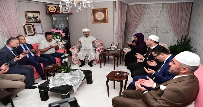 Başkan Erbaş, Kahramankazan'da, 15 Temmuz şehitlerinin ailelerini ziyaret etti...