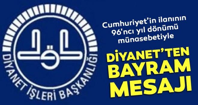 Diyanet, 29 Ekim Cumhuriyet Bayramı Dolayısıyla Bir Kutlama Mesajı Yayınladı