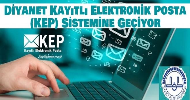 Diyanet Kayıtlı Elektronik Posta KEP Sistemine Geçiyor