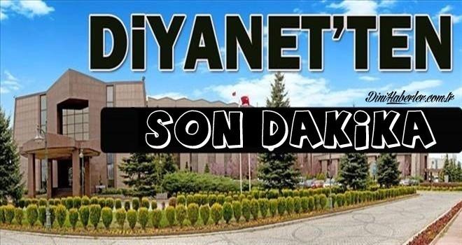 Diyanet'ten Son Dakika