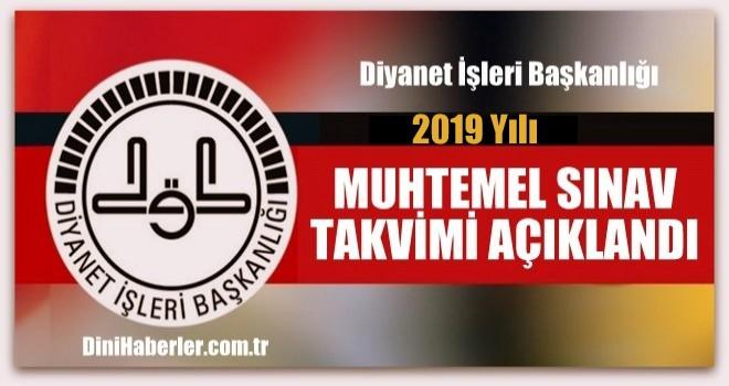 2019 Yılı Muhtemel Sınav Takvimi
