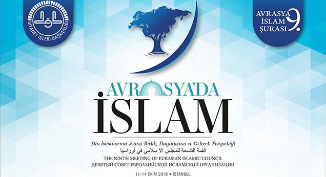 9. Avrasya İslam Şûrası yarın başlıyor…