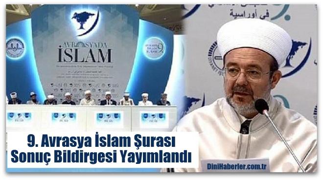 9. Avrasya İslam Şurası sona erdi